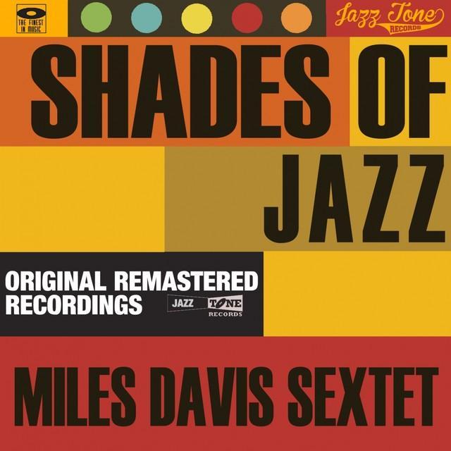 Miles Sextet Davis