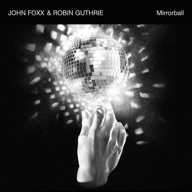John Foxx / Robin Guthrie