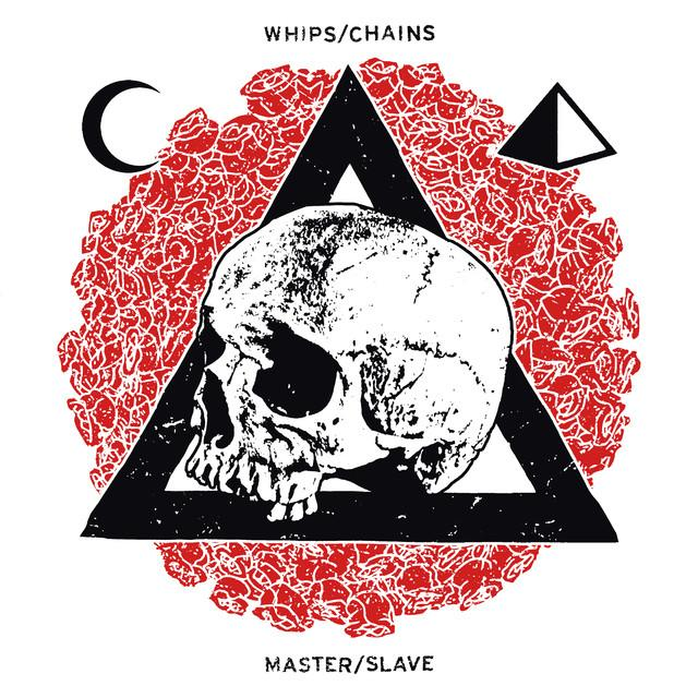 Whips / Chains