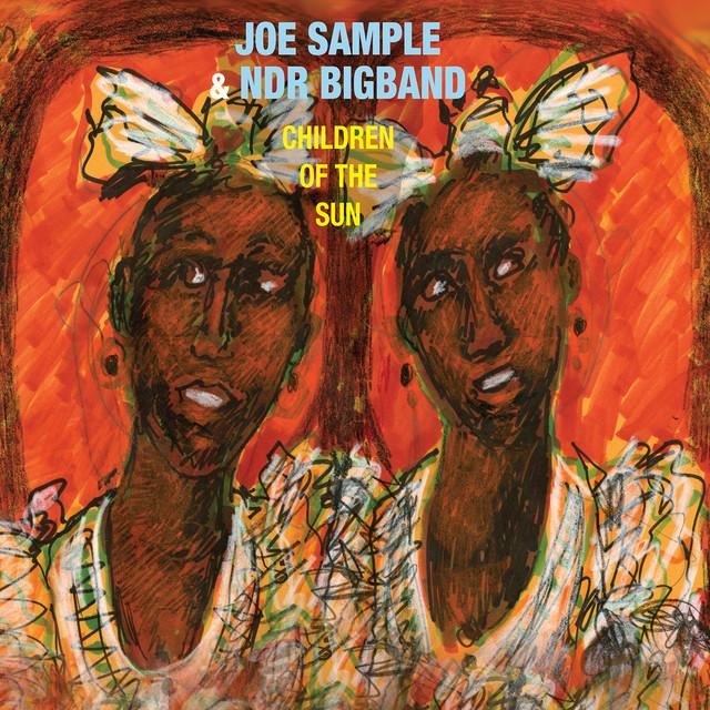 Joe Sample & Ndr Big Band