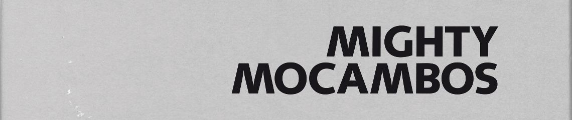 The Mighty Mocambos