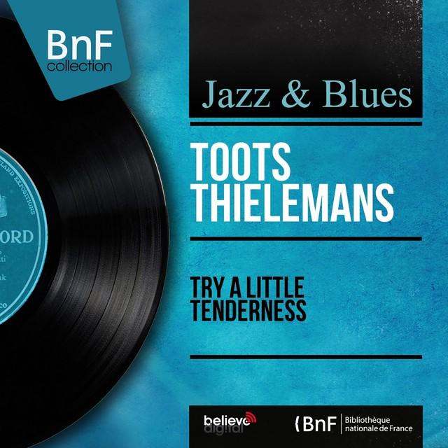 Toots (Quartet) Thielemans
