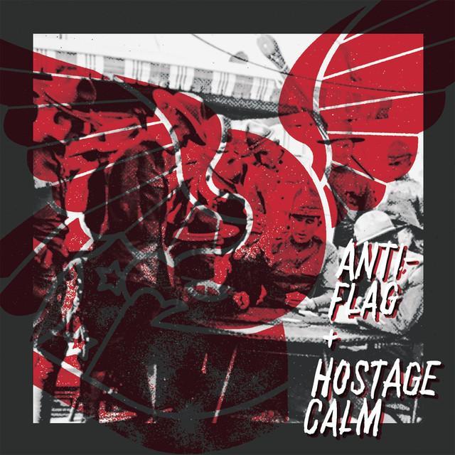 Hostage Calm / Anti-Flag