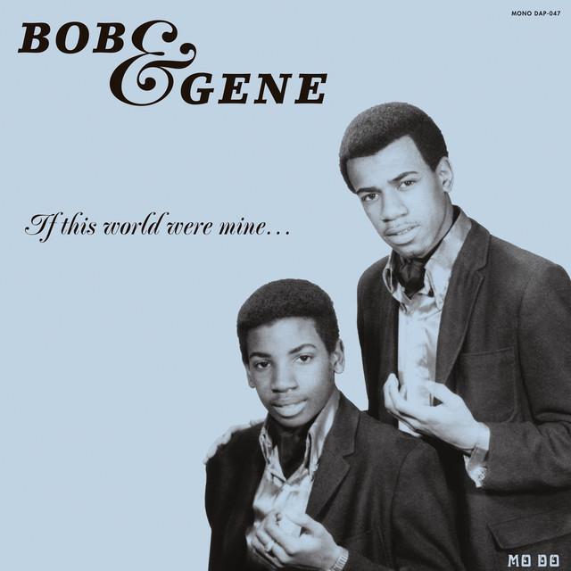 Bob & Gene