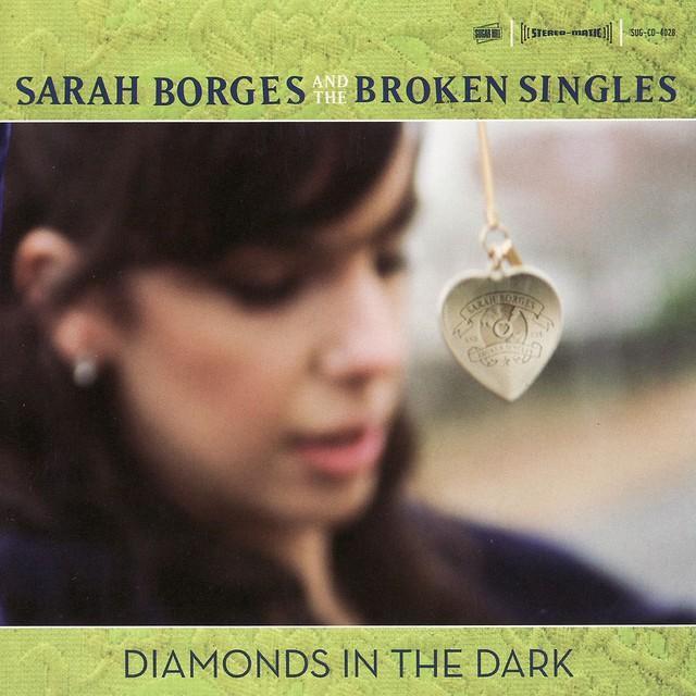 Sarah Borges & Broken Singles