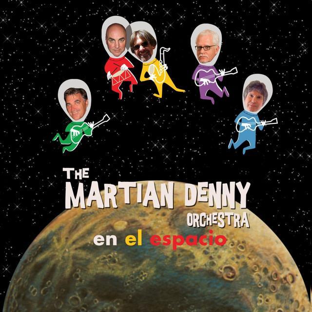 Martian Denny Orchestra