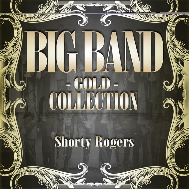 Shorty Rogers & His Orchestra