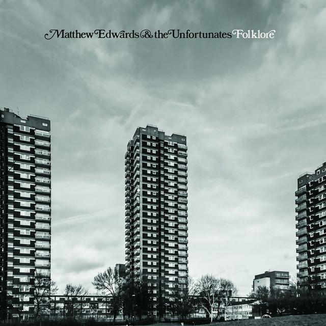 Matthew Edwards & The Unfortunates