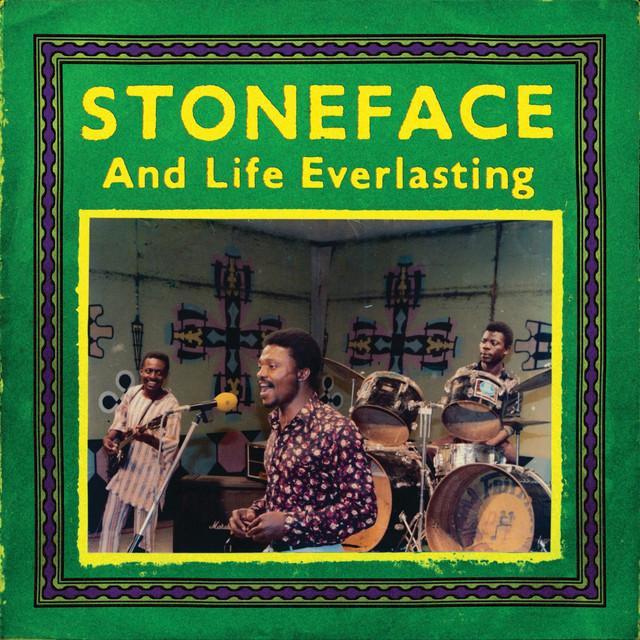 Stoneface & Life Everlasting