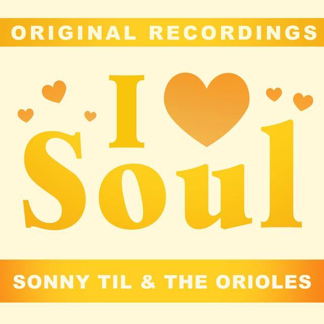 Sonny Til & The Orioles