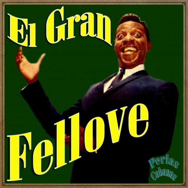 El Gran Fellove