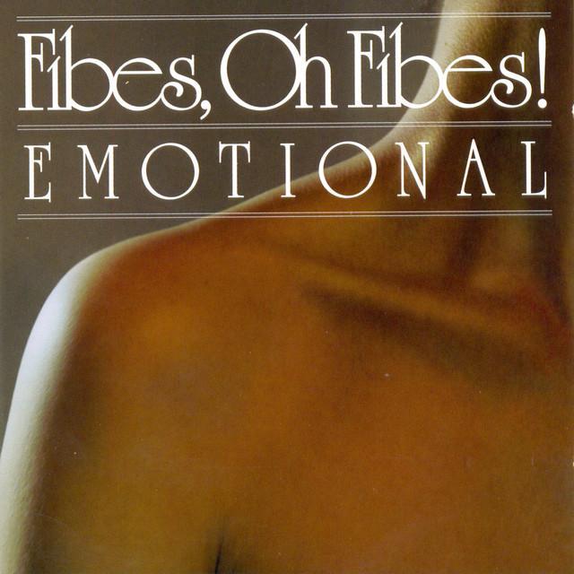 Fibes Oh Fibes!