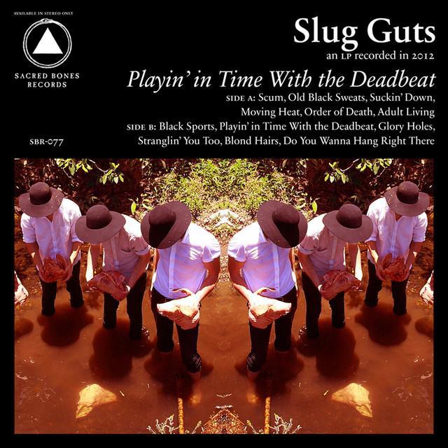 Slug Guts