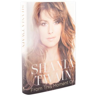 Shania Twain From This Moment On Hardcover Book