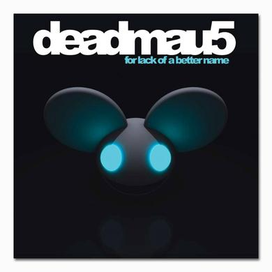 deadmau5 For Lack Of A Better Name CD