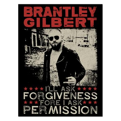 Brantley Gilbert Forgiveness & Permission Poster