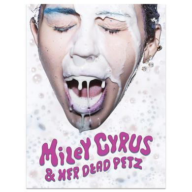 Miley Cyrus and Her Dead Petz Poster
