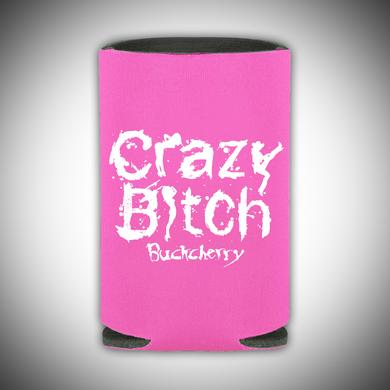 Buckcherry Crazy Bitch Beer Koozie