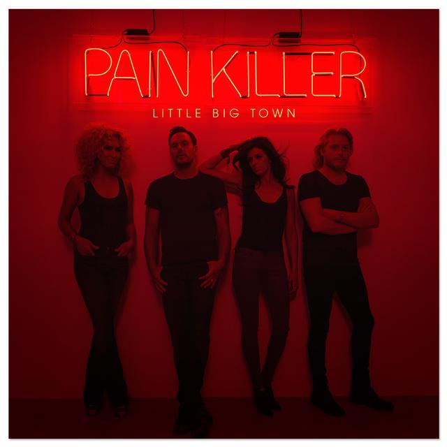 Little Big Town Pain Killer CD