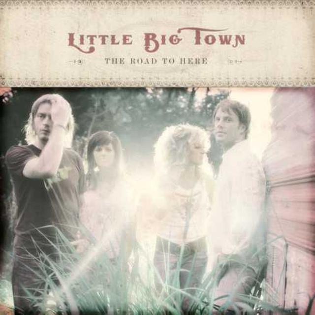 Little Big Town LBT The Road to Here CD