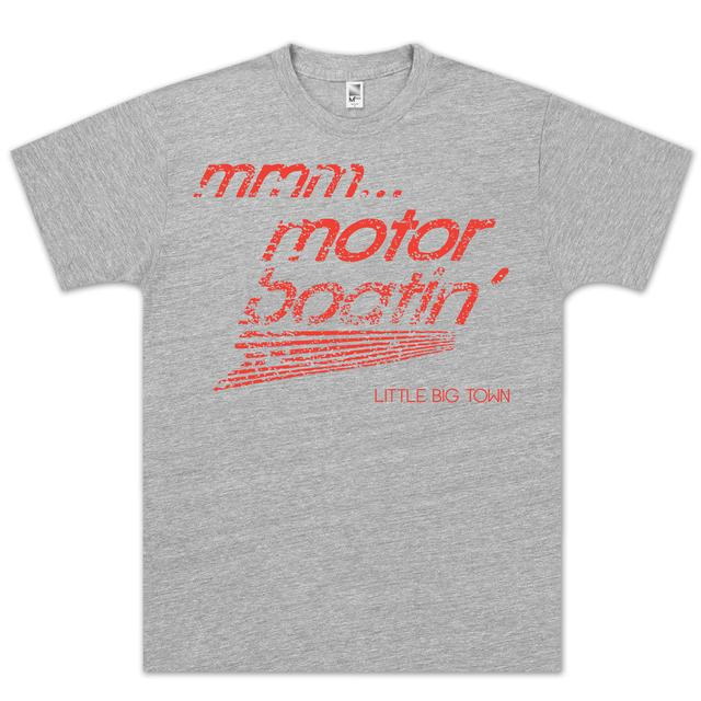 Little Big Town LBT MMM Motoboatin' T-Shirt