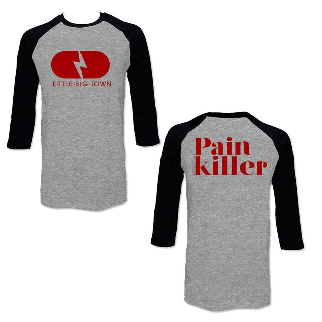 Little Big Town Pain Killer Raglan