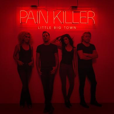 Little Big Town Pain Killer