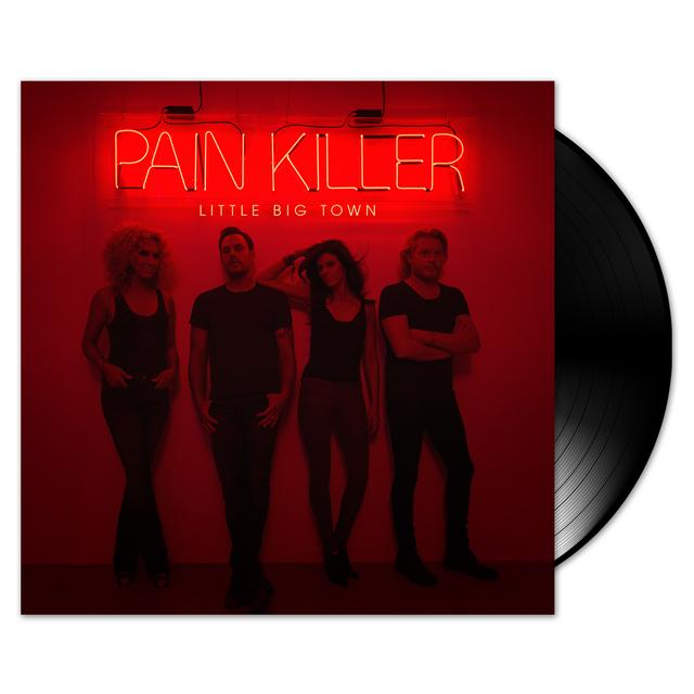 Little Big Town Pain Killer LP
