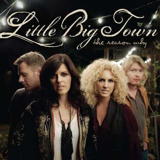 Little Big Town The Reason Why LP (Vinyl)