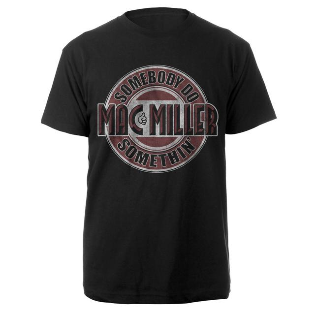 Mac Miller Somebody Do Somethin' Black Shirt