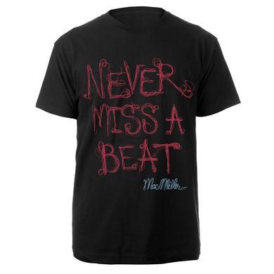 Mac Miller Never Miss A beat shirt