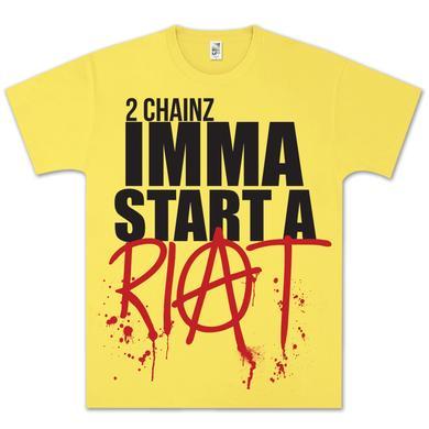2 Chainz Imma Start a Riot T-Shirt
