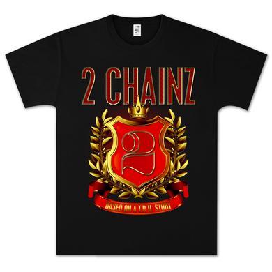 2 Chainz TRU Crest T-Shirt