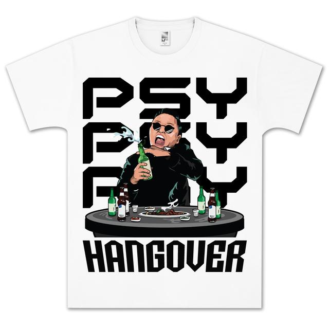 Psy Hangover T-Shirt