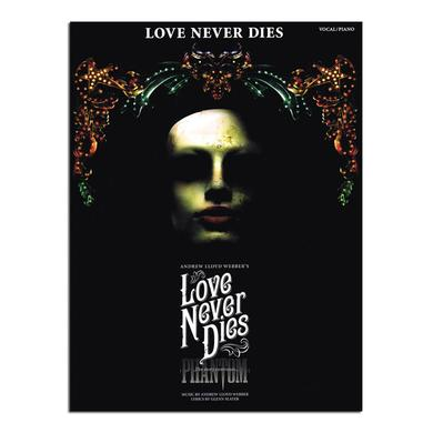 Love Never Dies Vocal Selection Book