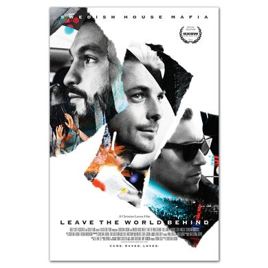Swedish House Mafia SHM Leave The World Behind Poster