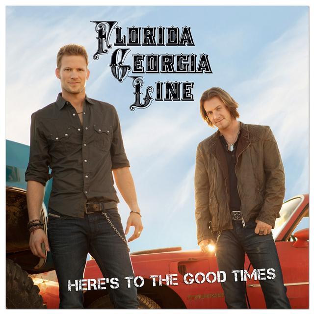 "Florida Georgia Line Here's to the Good Times"""" CD"