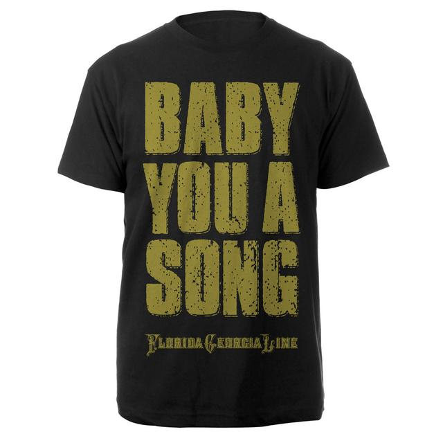 Florida Georgia Line Baby You a Song Tee
