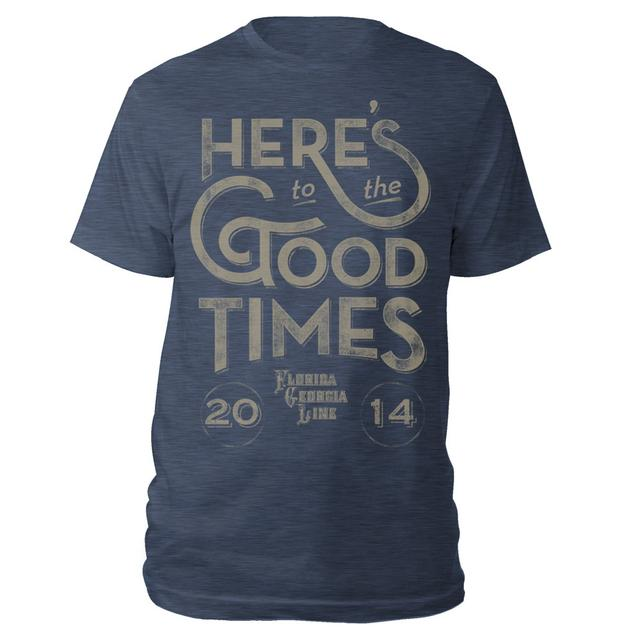 Florida Georgia Line Here's to the Good Times Tee