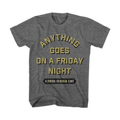 Florida Georgia Line Anything Goes on a Friday Night Tee