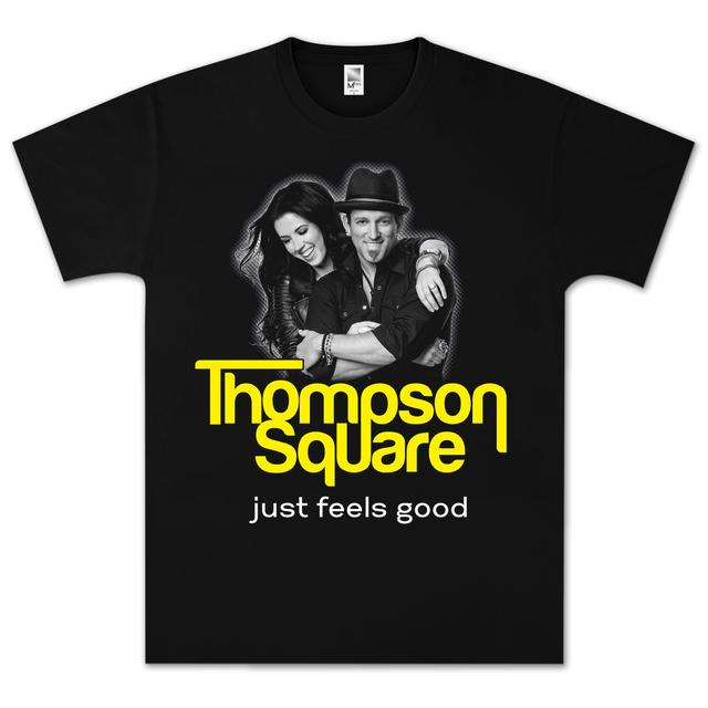 Thompson Square Just Feels Good T-Shirt