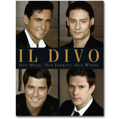 Il Divo - Our Music, Our Journey, Our Words Book - Hardcover