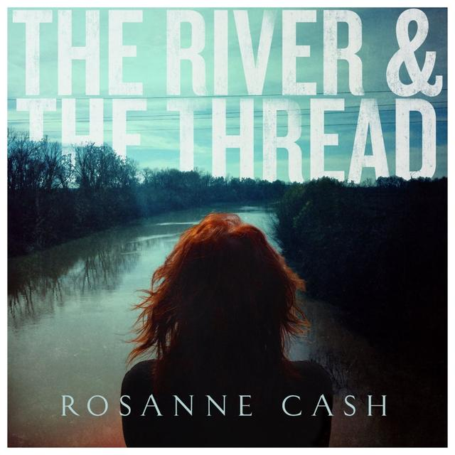 Blue Note Rosanne Cash - The River & The Thread Vinyl