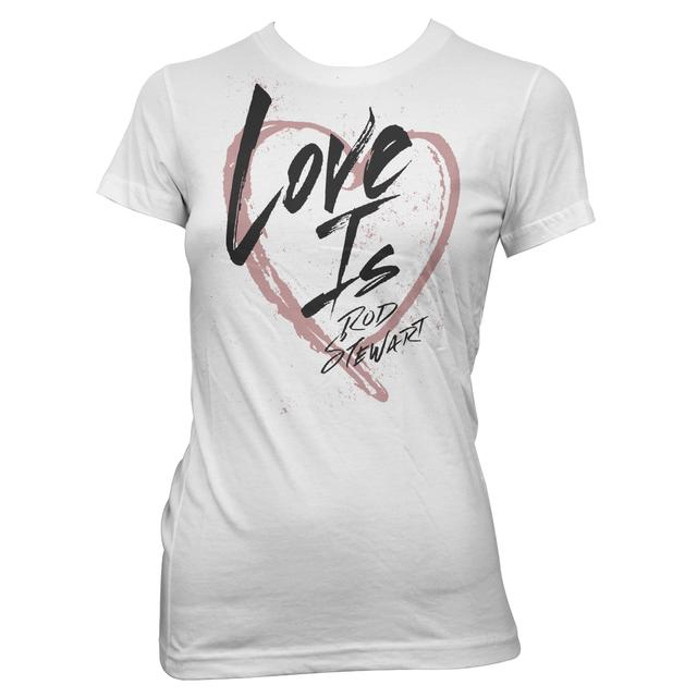Rod Stewart Love Is Girls Tee