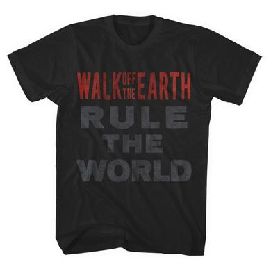 Walk Off The Earth Rule The World Tee