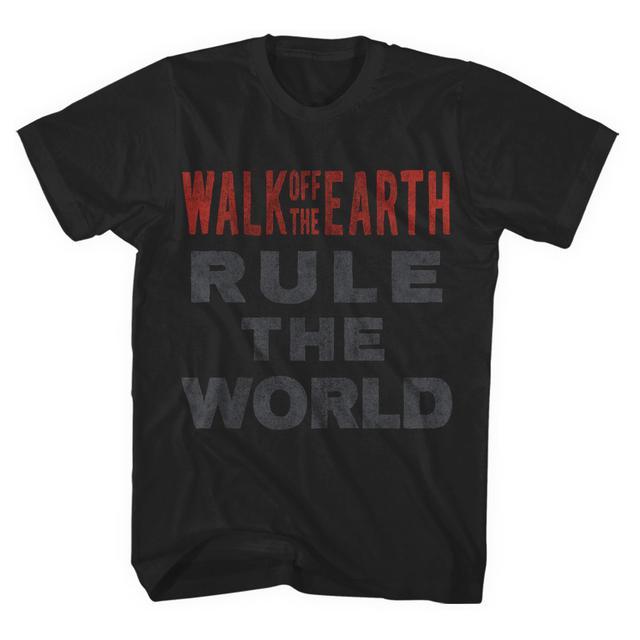 Walk Off The Earth Rule The World Tee