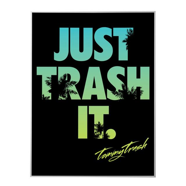 Tommy Trash Just Trash It Palm Tree Art Print