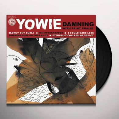 Yowie DAMNING WITH FAINT PRAISE Vinyl Record