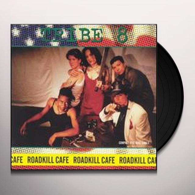 Tribe 8 ROADKILL CAFE Vinyl Record
