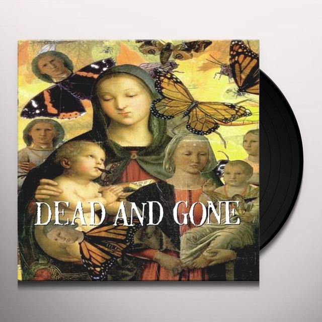 Dead & Gone GOD LOVES EVERYONE BUT YOU Vinyl Record